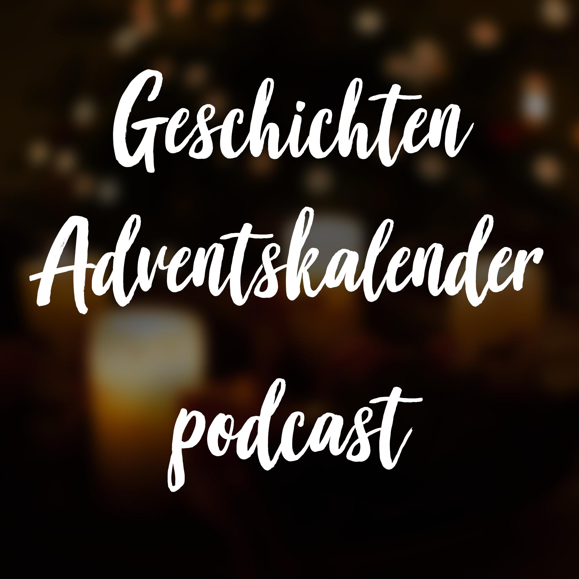 Der Geschichten-Adventskalender Podcast